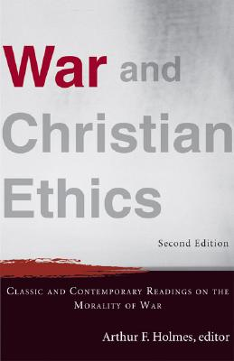 War and Christian Ethics