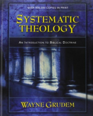 Systematic Theology - Wayne Grudem