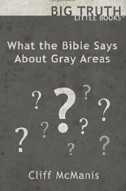 What the Bible Says about Gray Areas
