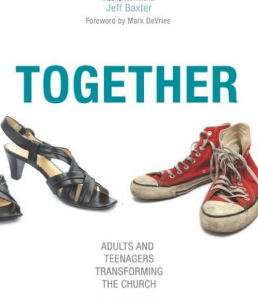 Together: Adults and Teenagers Transforming the Church by