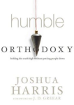 Humble Orthodoxy